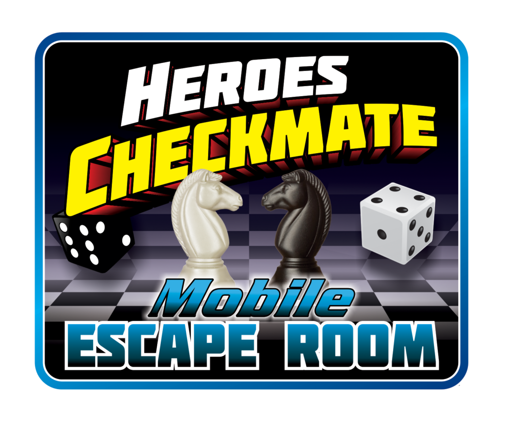 Heroes Checkmate <br>Mobile Escape Room